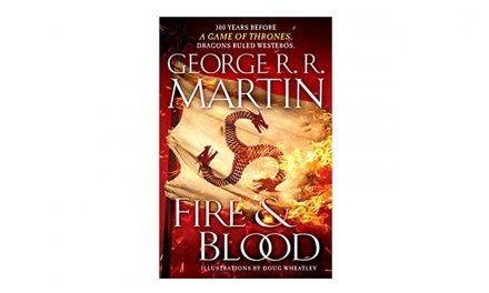 Fire and Blood by George R. R. Martin