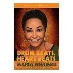 Drum Beats, Heart Beats by Maria Nhambu