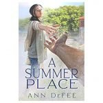 A Summer Place by Ann DeFee