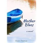 Mother Blues by Owen Thomas