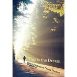 This is the Dream by Owen thomas